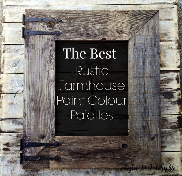 the-best-rustic-farmhouse-paint-colour-palettes-for-interior